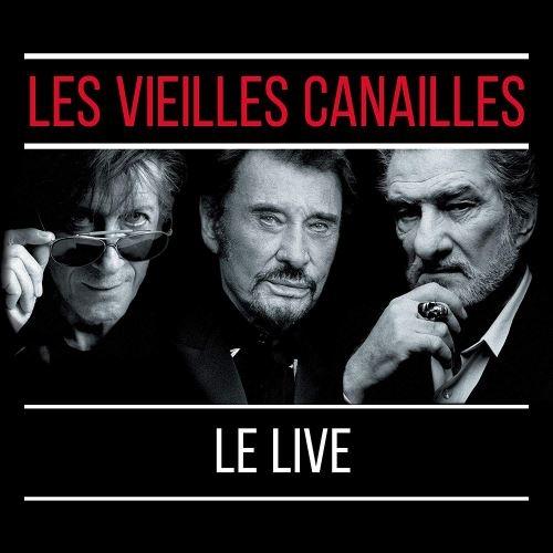 """Afficher """"Les vieilles canailles L'album live"""""""