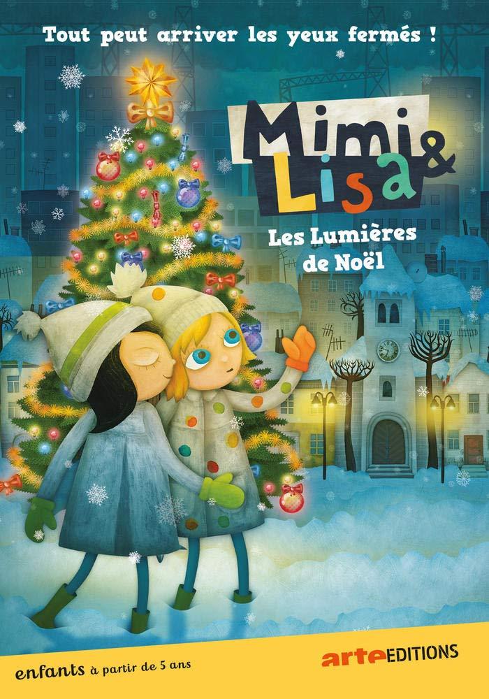 Mimi & Lisa : les lumières de Noël = Mimi&Liza - Christmas Lights Mystery |