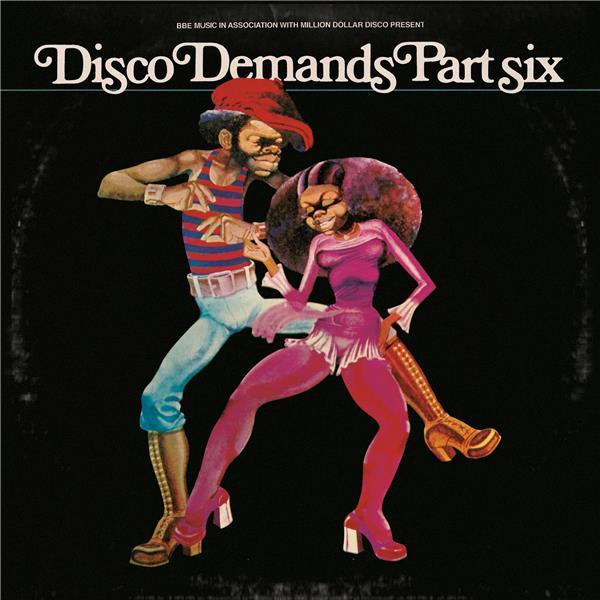 Disco demands part 6 : Selected & edited by Al Kent / Compilation |
