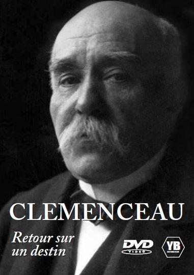 Clemenceau, retour sur un destin. DVD / Robert Genoud, réal.    Genoud , Robert . Scénariste