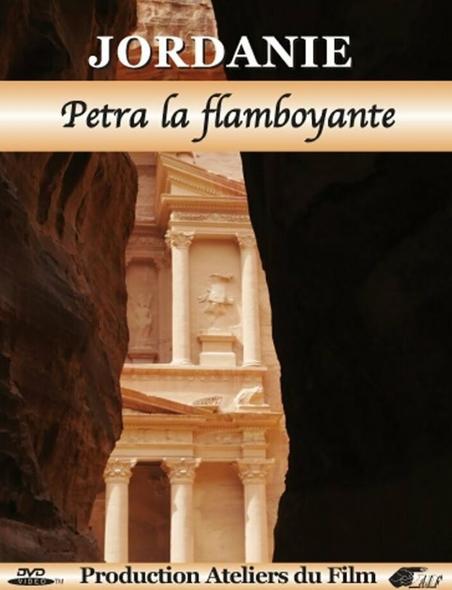 Jordanie - Pétra la flamboyante . DVD / Rosa Perahim, José Castan, réal.  | Perahim, Rosa. Metteur en scène ou réalisateur