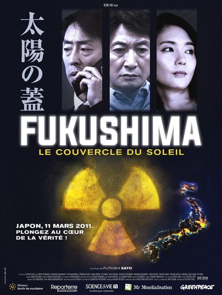 Fukushima : Le couvercle du soleil / un film de Futoshi Sato |