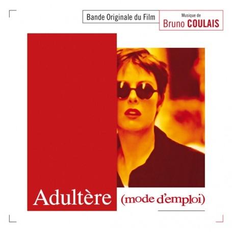 Adultère (mode d'emploi) | Bruno Coulais (1956-....). Compositeur
