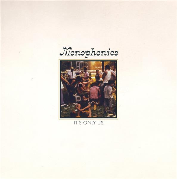 It's only us / Monophonics |