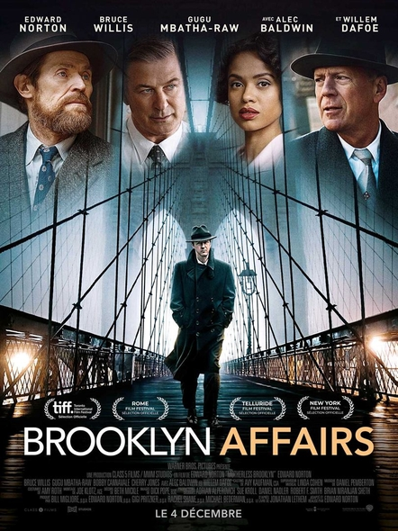 Brooklyn Affairs = Motherless Brooklyn | Norton, Edward. Réalisateur