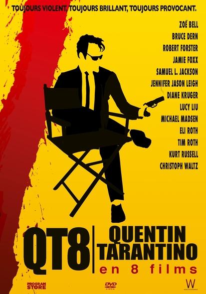 QT8 : Quentin Tarantino en 8 films = QT8: The First Eight / Tara Wood, réal.  | Wood , Tara . Metteur en scène ou réalisateur. Scénariste