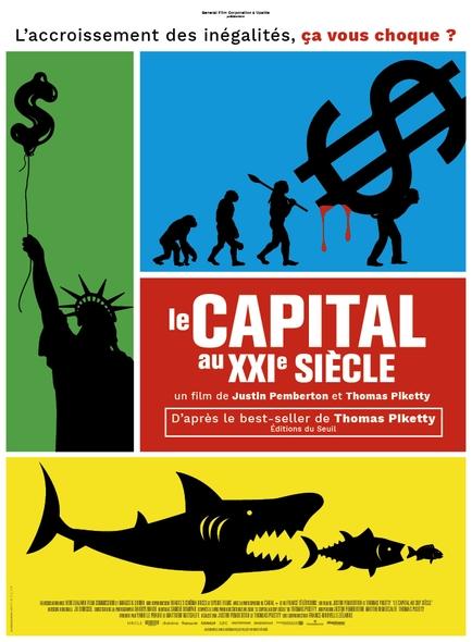Le Capital au XXIe siècle / Film de Justin Pemberton et Thomas Piketty    Pemberton , Justin . Metteur en scène ou réalisateur. Scénariste