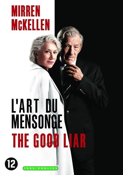 L'Art du mensonge . DVD = The Good Liar / Bill Condon, réal.  | Condon, Bill. Metteur en scène ou réalisateur