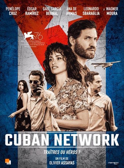 Cuban Network : d'après Fernando Morais / Film d'Olivier Assayas  | Assayas, Olivier. Metteur en scène ou réalisateur. Scénariste