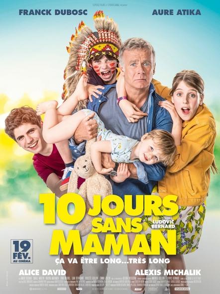 10 jours sans maman / film de Ludovic Bernard  | Bernard, Ludovic. Metteur en scène ou réalisateur. Scénariste