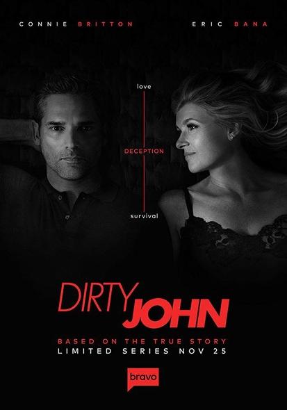 Dirty John / Jeffrey Reiner, réal. ; Connie Britton, Eric Bana, Julia Garner, Cameron Crovetti, et al., act. |
