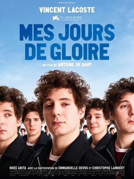 Mes jours de gloire / Film de Antoine de Bary  | Bary,  Antoine de. Metteur en scène ou réalisateur. Scénariste