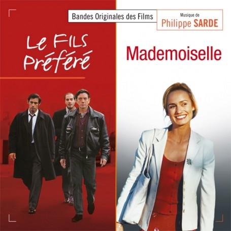 Le fils préféré / Mademoiselle   Philippe Sarde (1945-....). Compositeur
