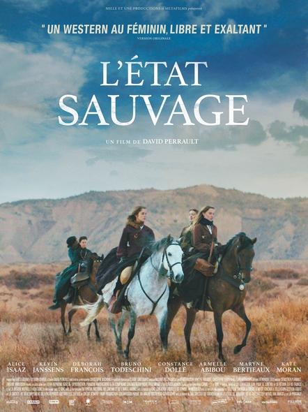 L'Etat sauvage / David Perrault, réal. ; Alice Isaaz, Kevin Janssens, Déborah François, Bruno Todeschini, et al. act. |
