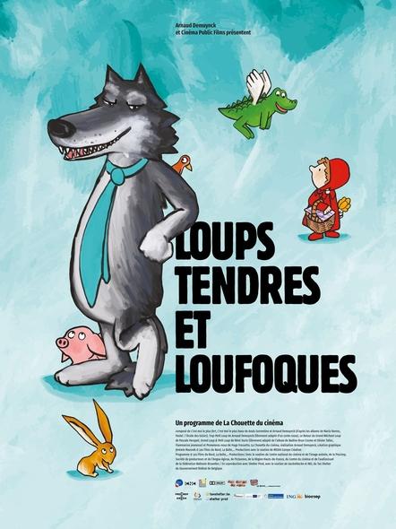Loups tendres et loufoques / Films d'animation d'Arnaud Demuynck, Hugo Frassetto, Pascale Hecquet [et al.] | Demuynck, Arnaud. Metteur en scène ou réalisateur. Scénariste