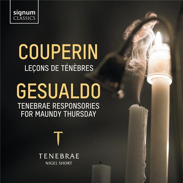 Leçons de ténèbres & tenebrae responsories for maundy thursday   François Couperin (1668-1733). Compositeur