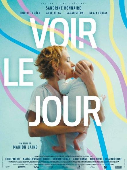 Voir le jour . DVD / Marion Laine, réal.  | Laine, Marion. Scénariste