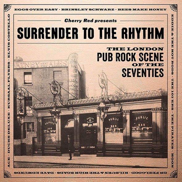 Surrender to the rhythm - The London pub rock scene of the seventies |  Anthologie