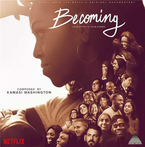 Becoming : B.O. du documentaire Netflix / Kamasi Washington |