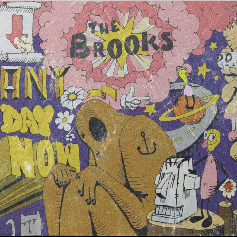 Any day now / The Brooks | The Brooks. Interprète. Composition. Paroles
