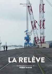 La Relève . DVD / Hubert Budor, réal.   