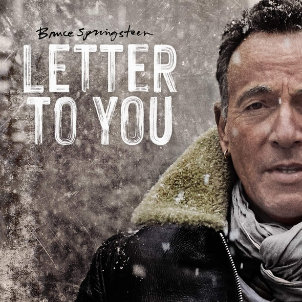 Letter to you / Bruce Springsteen | Springsteen, Bruce. Paroles. Composition. Chant. Guitare. Harmonica