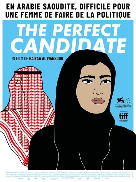 The Perfect Candidate / Haifaa Al-Mansour, réal. ; Mila Al Zahrani, Dae Al Hilali, Nora Al Awad, Khalid Abdulraheem, et al., act. |