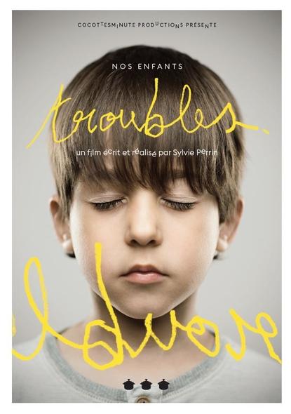 Nos enfants troubles / Sylvie Perrin, réal. ; Emmanuelle Piquet, Olivier Revol, act. |
