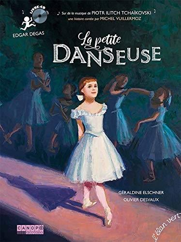 La Petite Danseuse - Edgar Degas | Géraldine Elschner (1954-....). Auteur