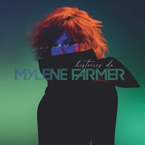 Histoires de | Mylène Farmer (1961-....). Chanteur