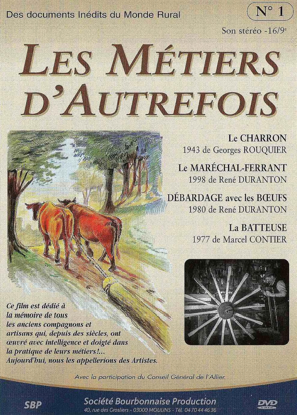 Les Métiers d'autrefois . DVD / René Duranton, Georges Rouquier, Marcel Contier, réal.   