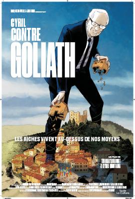Cyril contre Goliath : les riches vivent au-dessus de nos moyens / Thomas Bornot, réal.  | Bornot, Thomas. Metteur en scène ou réalisateur