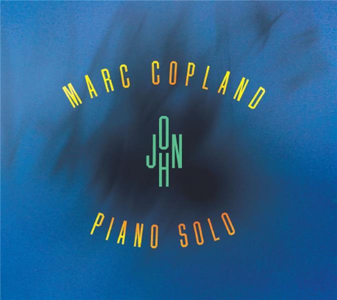 John - Piano solo / Marc Copland    Copland, Marc