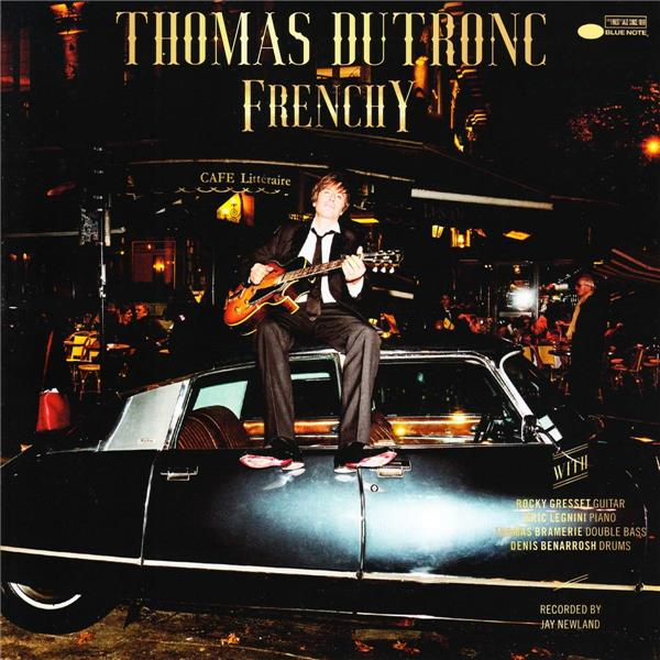 Frenchy : 7 new french songs for lovers / Thomas Dutronc & friends |