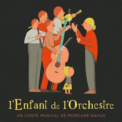 L'enfant de l'orchestre / Morgane Raoux    Raoux , Morgane