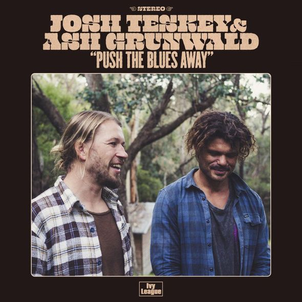 Push the blues away / Josh Teskey | Teskey, Josh. Chant. Composition. Guitare. Harmonica