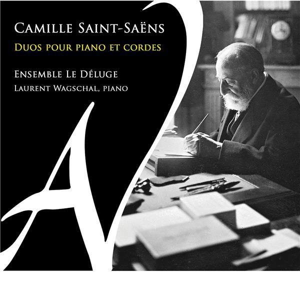 Duos pour piano et cordes / Camille Saint-Saëns    Saint-Saëns , Camille . Compositeur