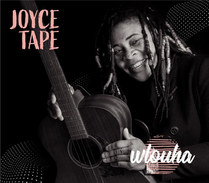 Wlouha / Joyce Tape |