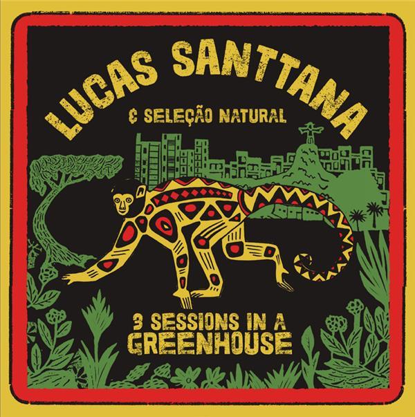 3 sessions in a greenhouse   Lucas Santtana (1970-....). Interprète