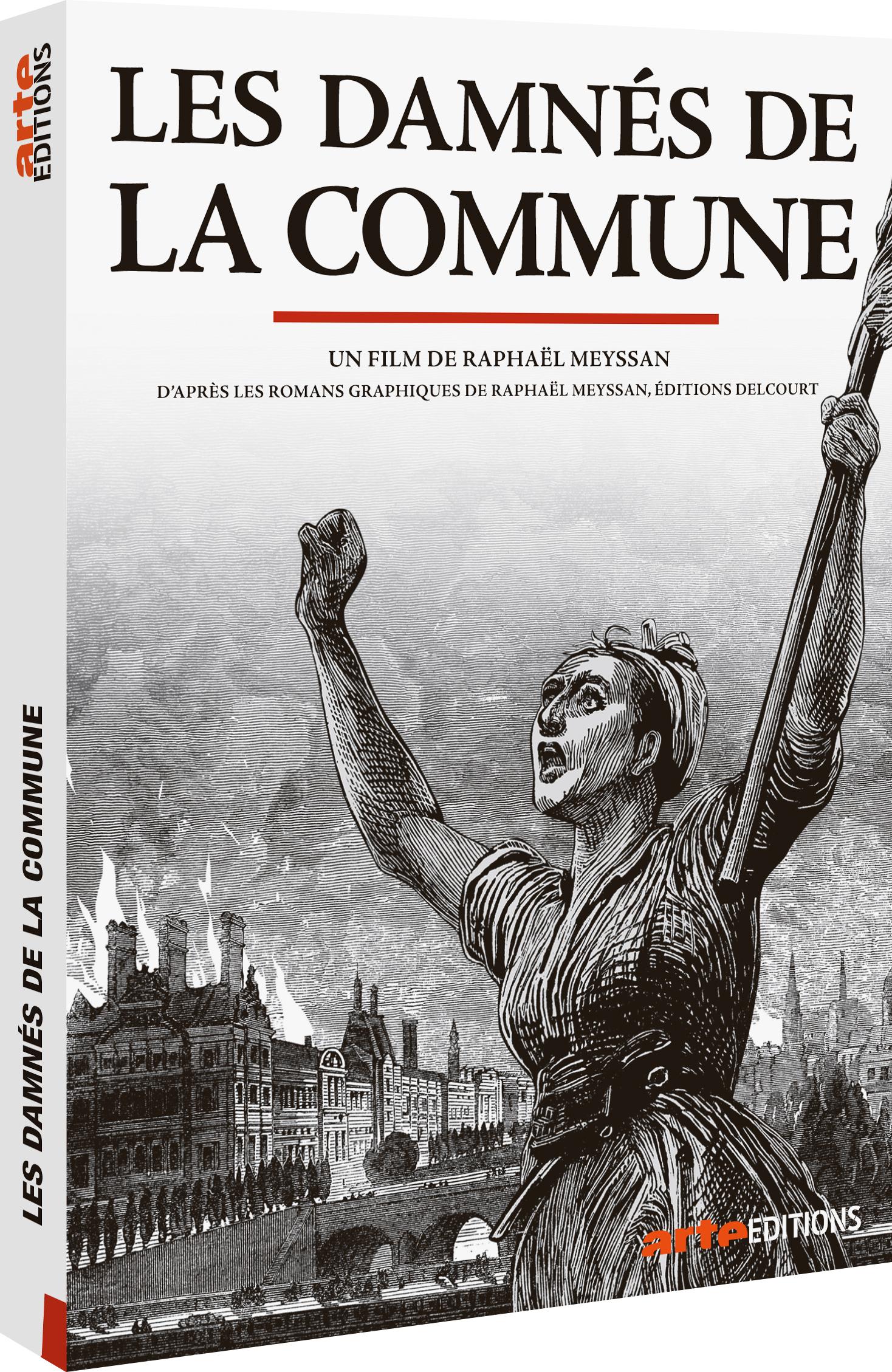 Damnés de la Commune (Les) : d'après le roman graphique de Raphaël Meyssian  
