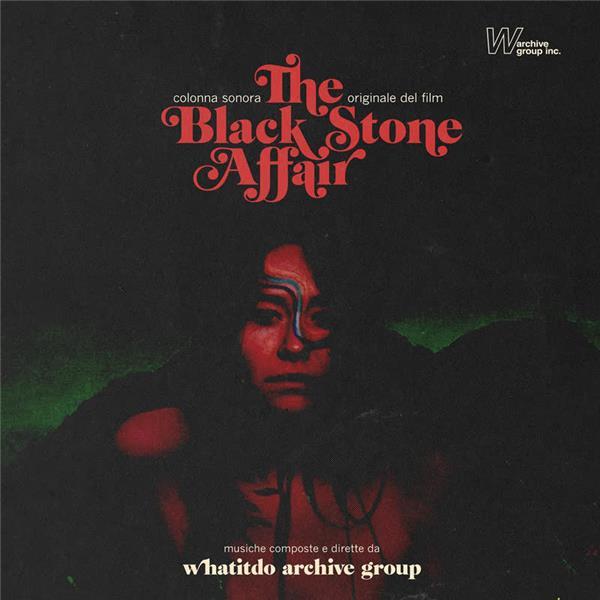 The black stone affair : bande originale du film de Stefano Paradisi | Whatitdo Archive Group. Musicien