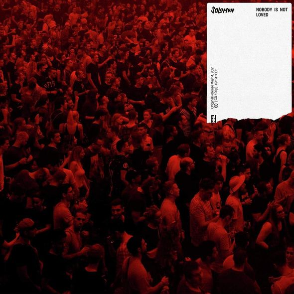 Nobody is not loved / Solomun |