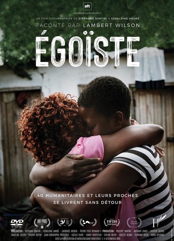 Égoïste / Stéphane Santini, Géraldine André, réal.  |