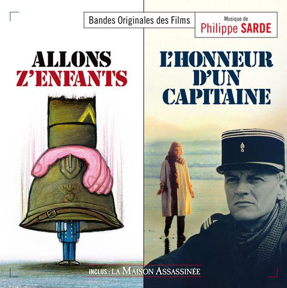 Allons z'enfants - L'honneur d'un capitaine - La maison assassinée | Philippe Sarde (1945-....). Compositeur