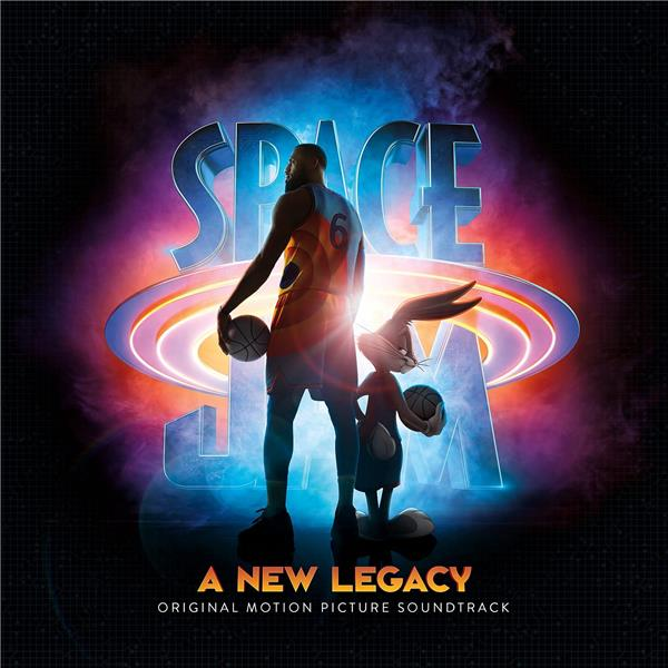 Space Jam : a new legacy : original motion picture soundtrack  