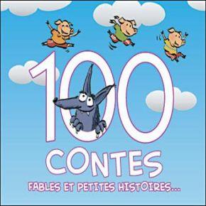 100 Contes, Fables Et Petites Histoires