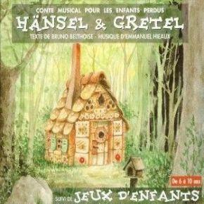 Hänsel Et Gretel [Conte Musical Pour Les Enfants Perdus] - Jeux D'Enfants   Belthoise, Bruno. Antécédent bibliographique