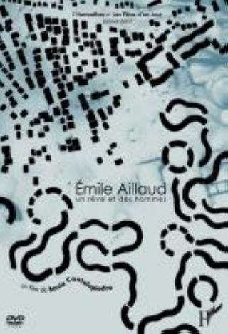 Emile Aillaud, Un Rêve et des Hommes |