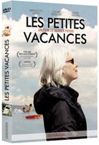 Les Petites Vacances / Olivier Peyon, réal. | Peyon, Olivier. Metteur en scène ou réalisateur. Scénariste