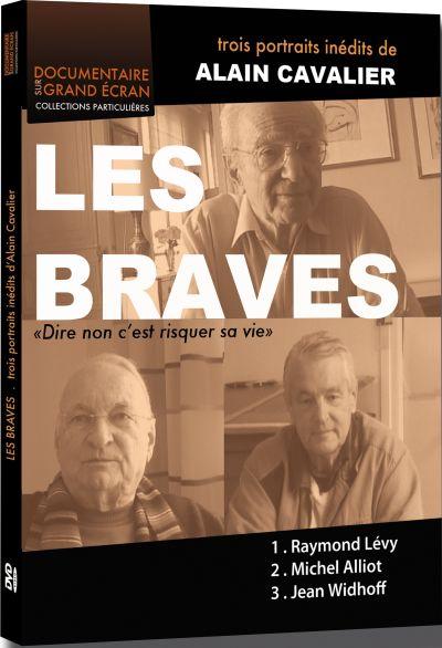 Braves (Les) : Trois portraits inédits d'Alain Cavalier = Braves - Trois portraits inédites d'Alain Cavalier (Les)   Cavalier, Alain. Monteur